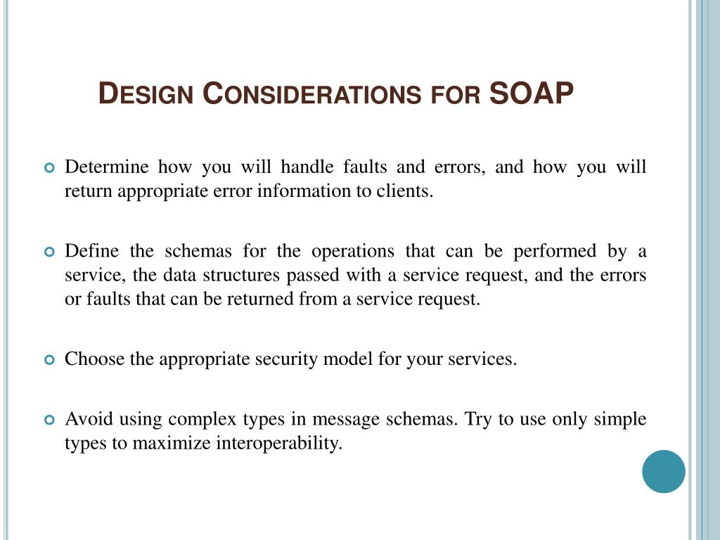 Design Considerations for SOAP
