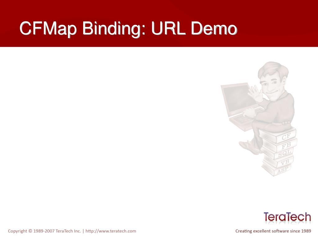 CFMap Binding: URL Demo