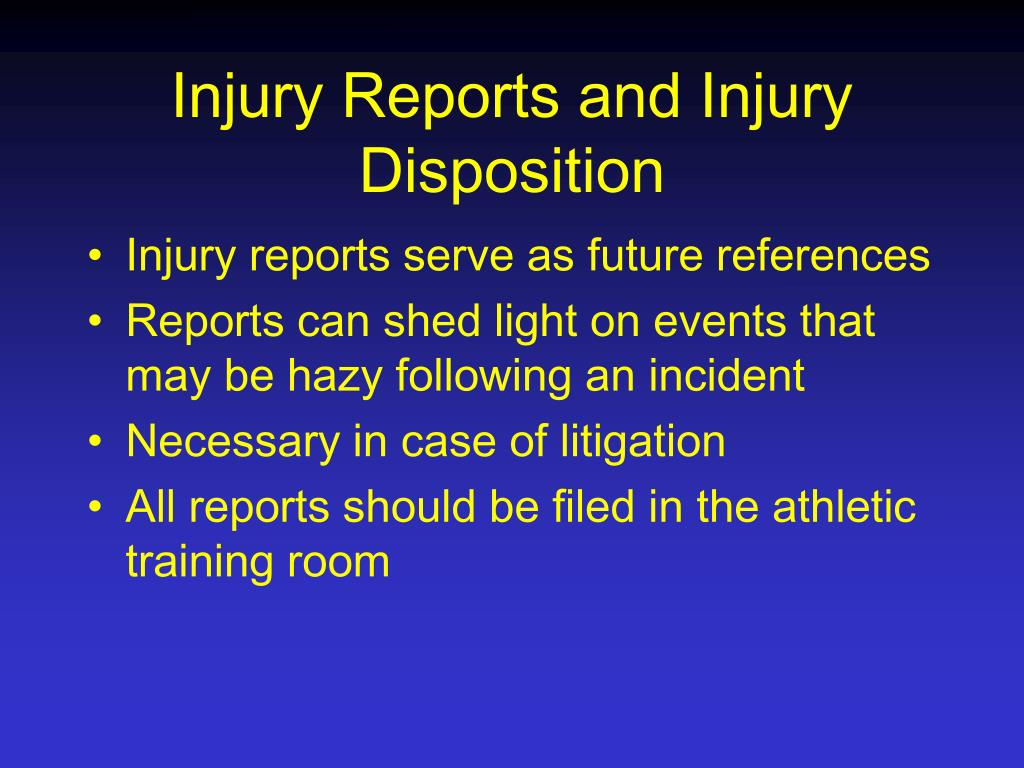 Injury Reports and Injury Disposition