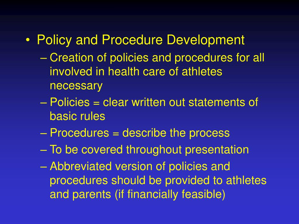 Policy and Procedure Development
