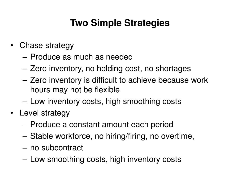 Two Simple Strategies