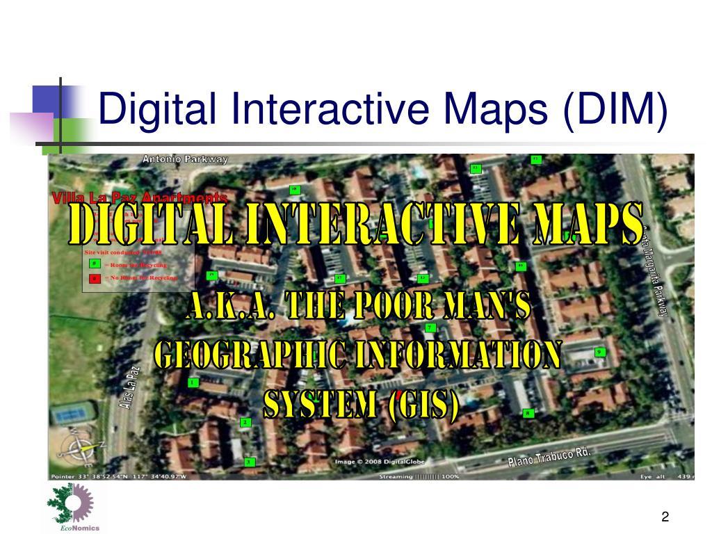 Digital Interactive Maps (DIM)