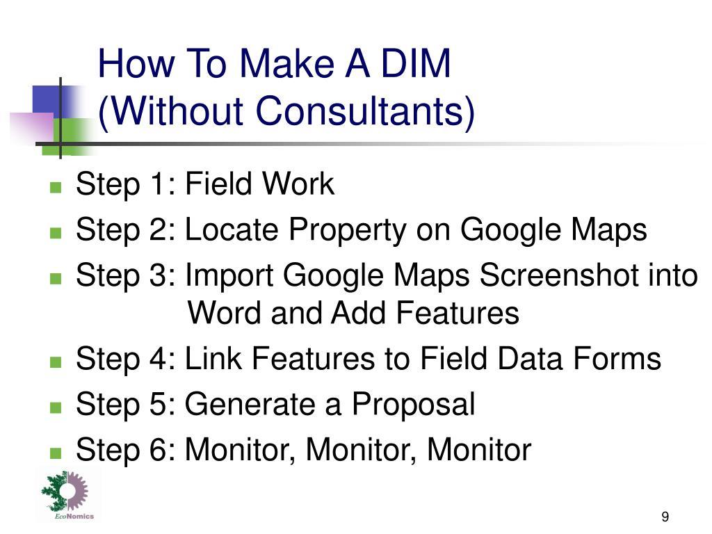 How To Make A DIM