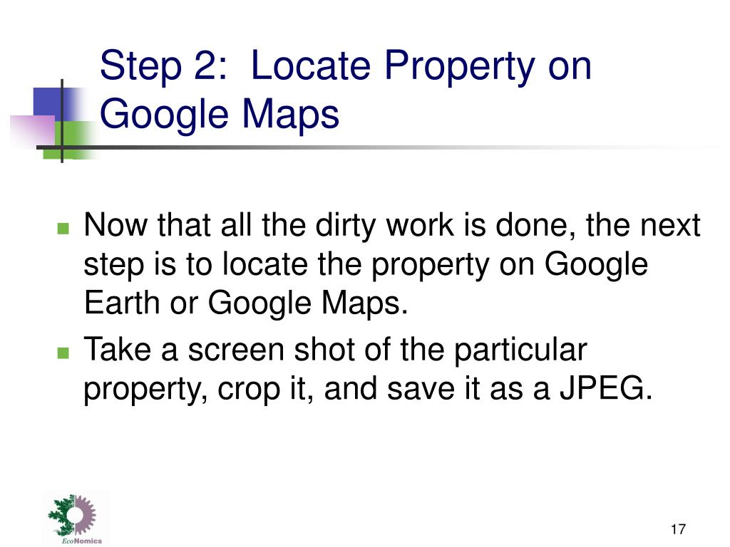 Step 2:  Locate Property on Google Maps
