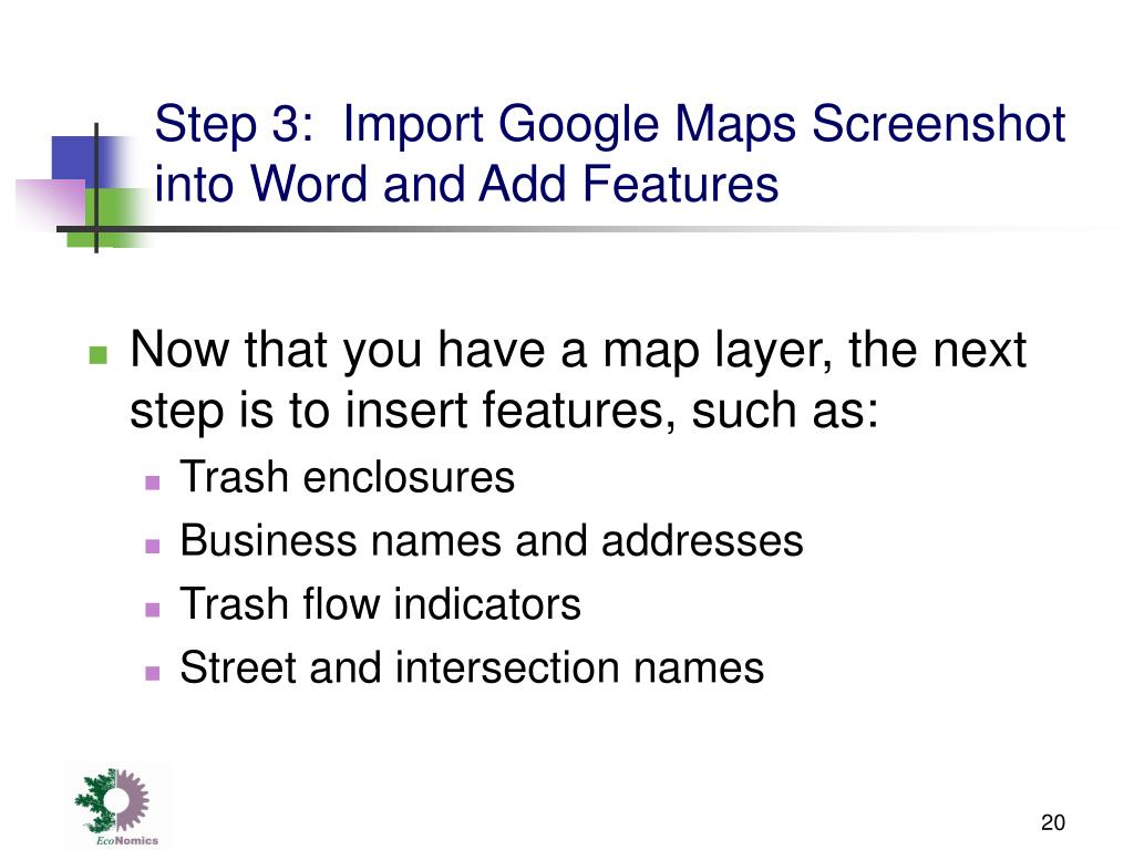 Step 3:  Import Google Maps Screenshot into Word and Add Features