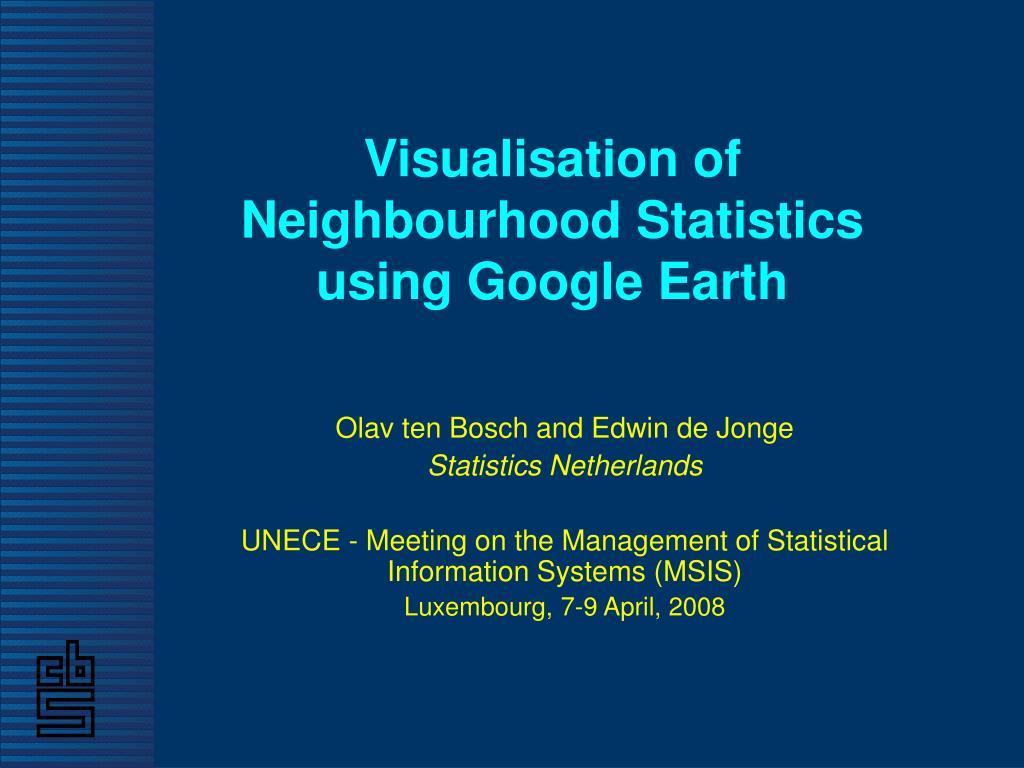 Visualisation of Neighbourhood Statistics using Google Earth