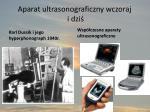 aparat ultrasonograficzny wczoraj i dzi