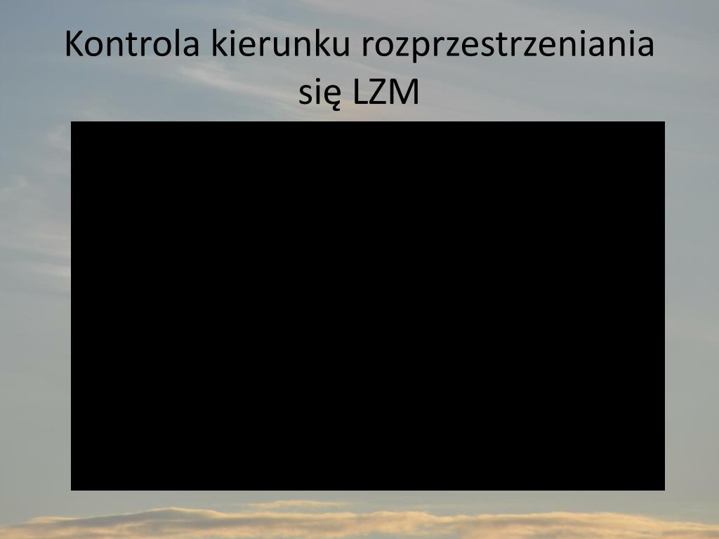 Kontrola kierunku rozprzestrzeniania się LZM