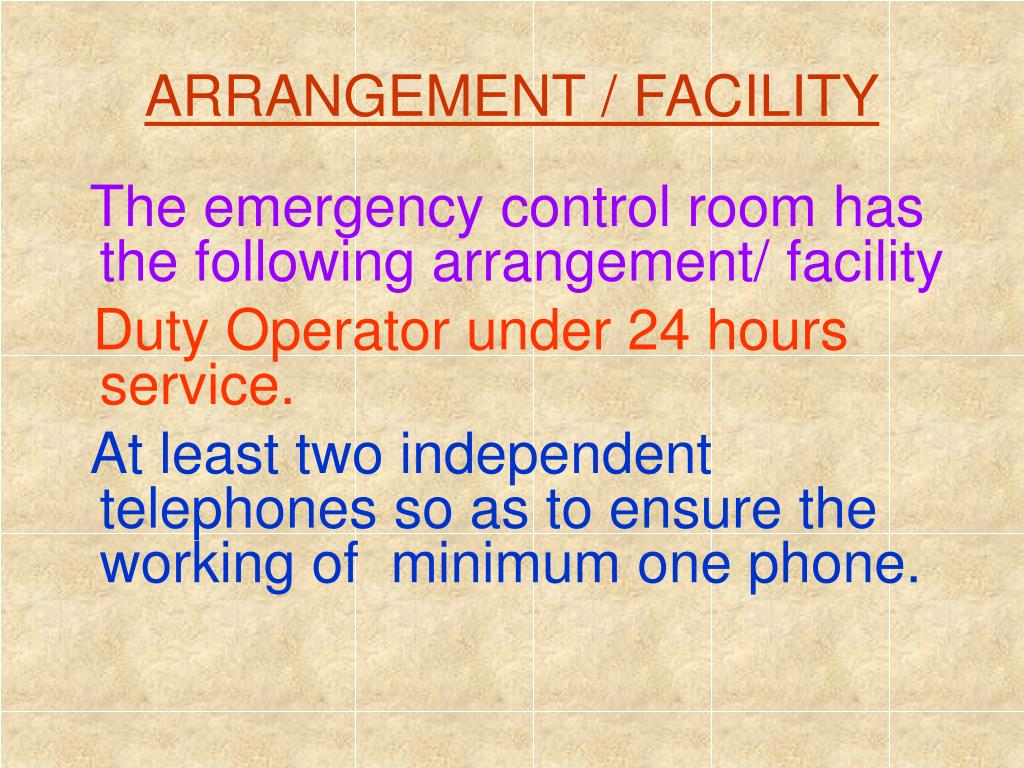 ARRANGEMENT / FACILITY