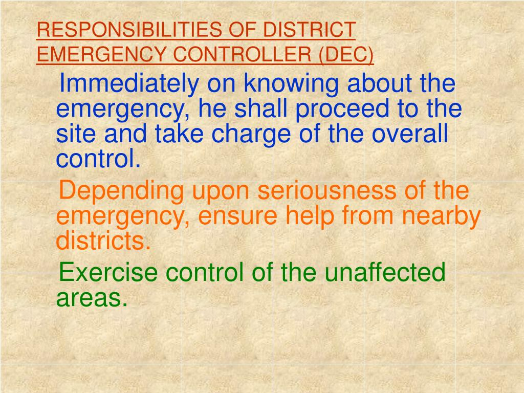RESPONSIBILITIES OF DISTRICT