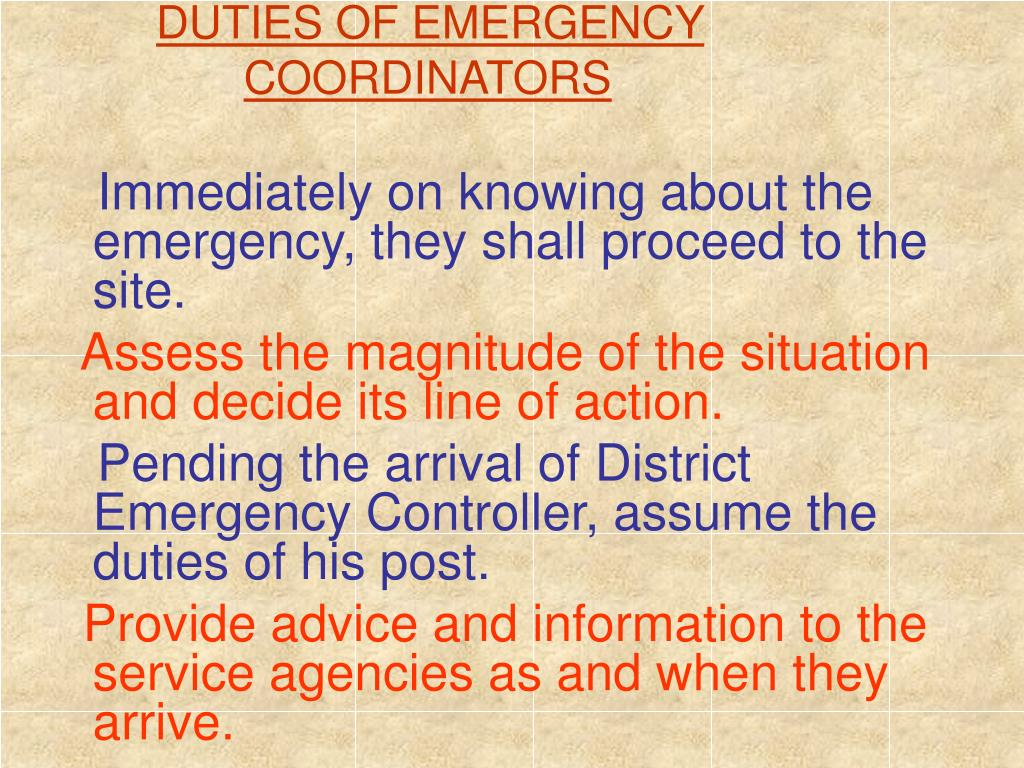 DUTIES OF EMERGENCY