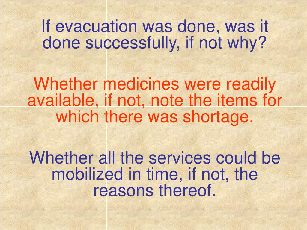If evacuation was done, was it done successfully, if not why?