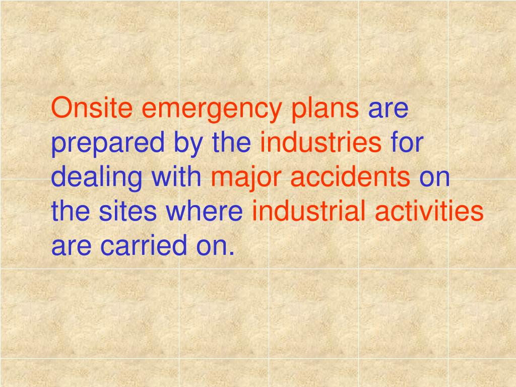 Onsite emergency plans