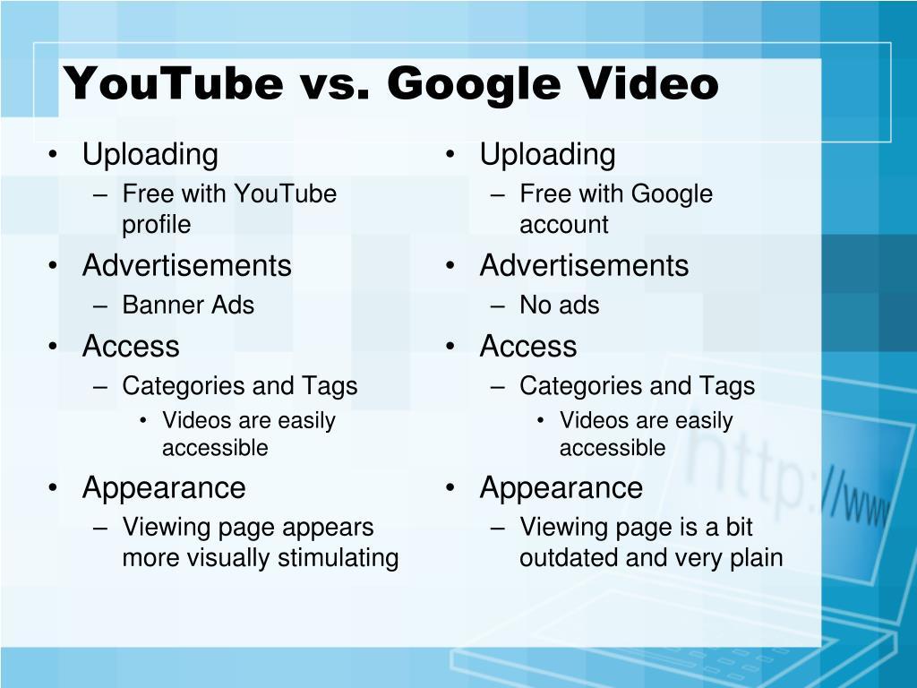 YouTube vs. Google Video