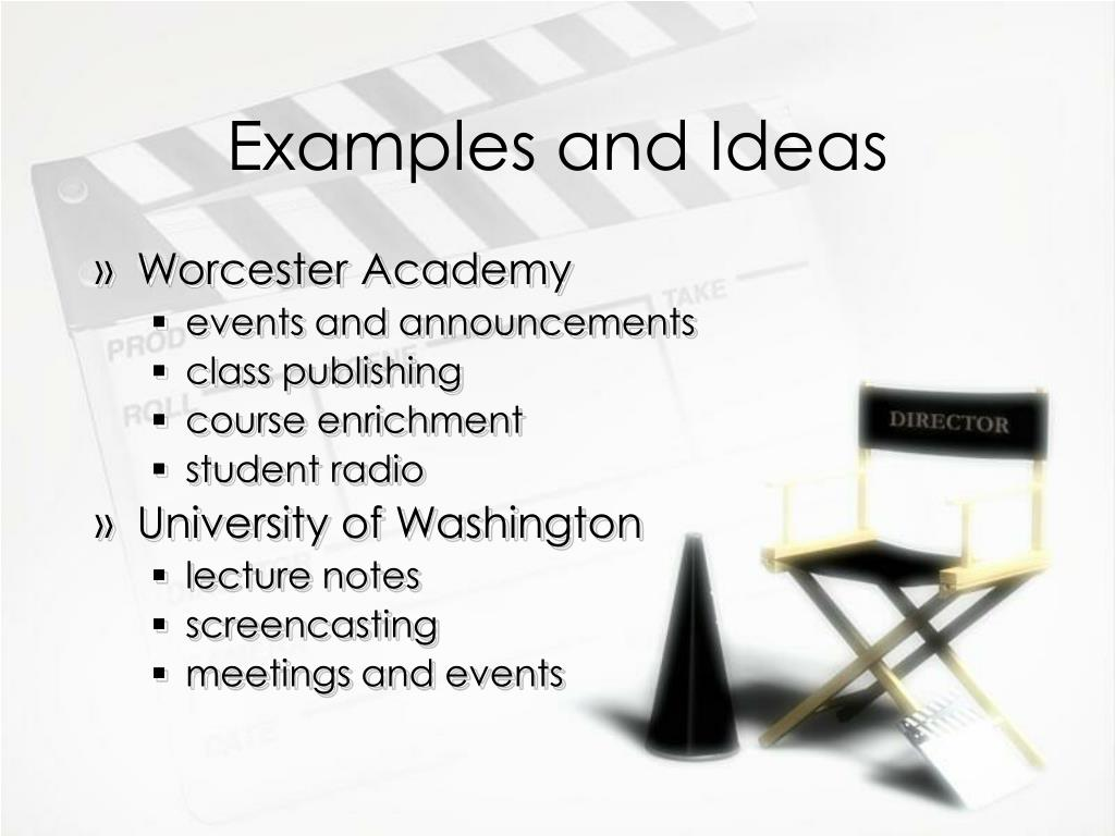 Examples and Ideas