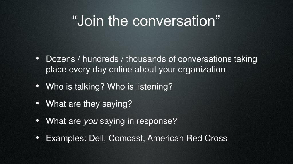 """Join the conversation"""