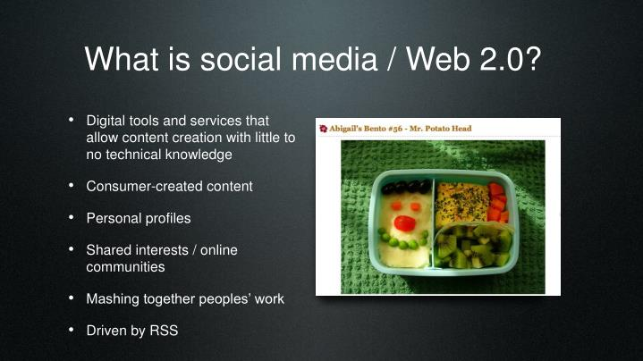 What is social media web 2 0
