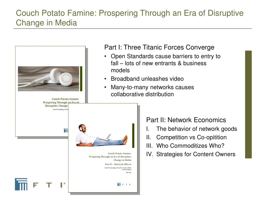 Couch Potato Famine: Prospering Through an Era of Disruptive Change in Media