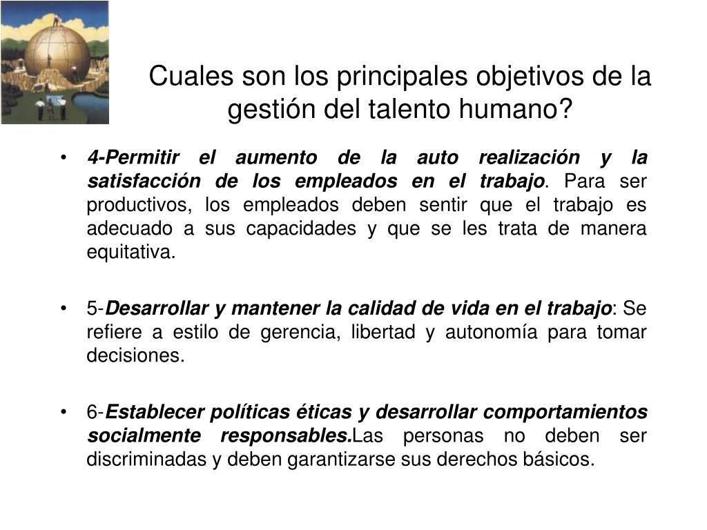 Cuales son los principales objetivos de la gestión del talento humano?