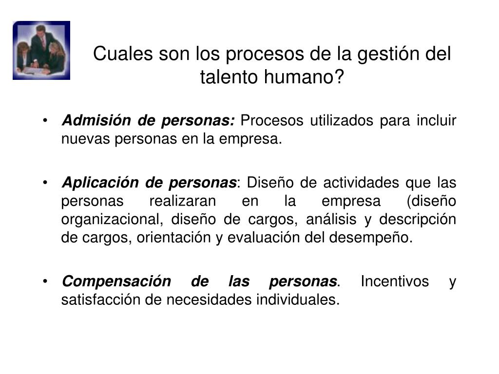 Cuales son los procesos de la gestión del talento humano?