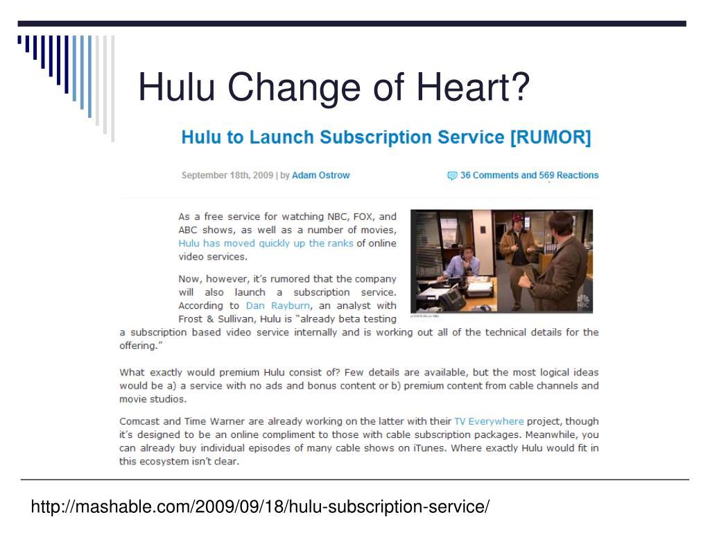 Hulu Change of Heart?