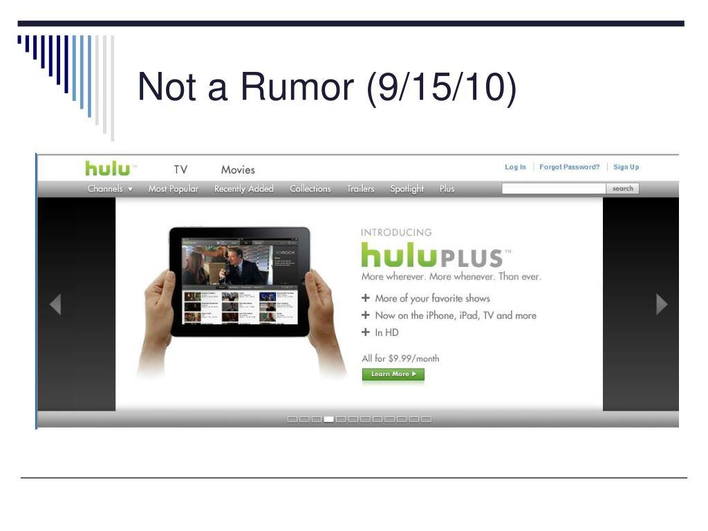 Not a Rumor (9/15/10)