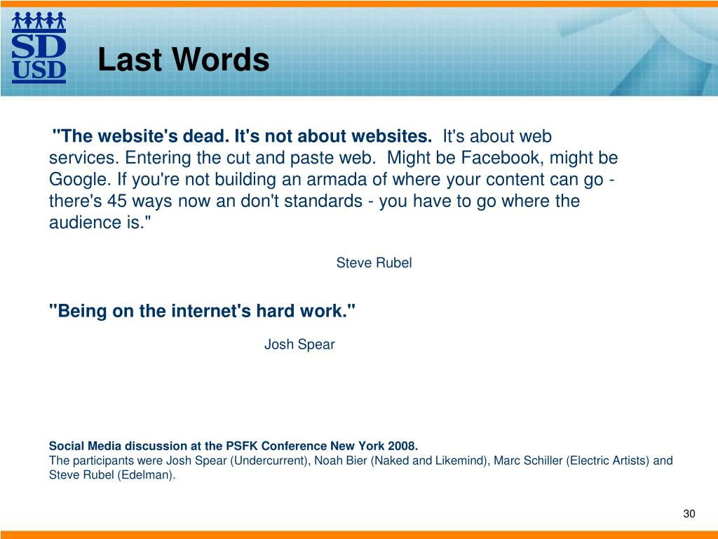 """The website's dead. It's not about websites."