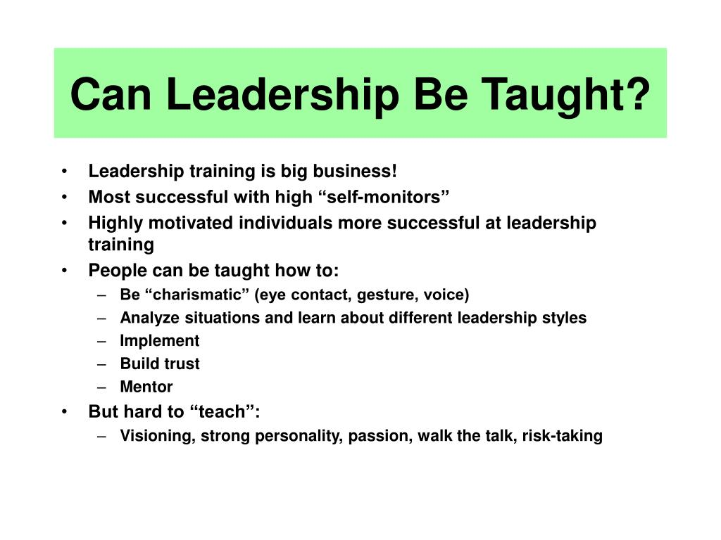 Can Leadership Be Taught?
