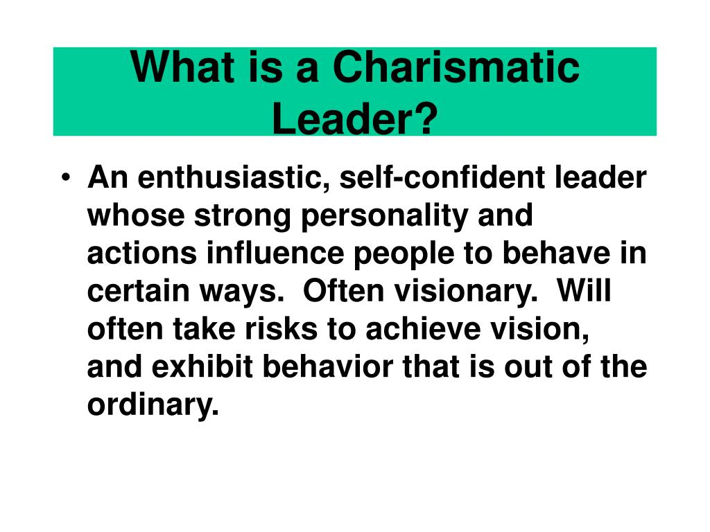 What is a Charismatic Leader?