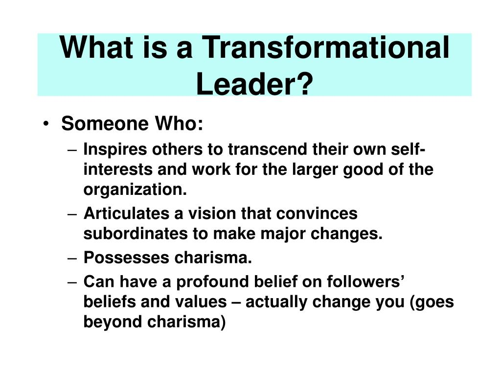What is a Transformational Leader?