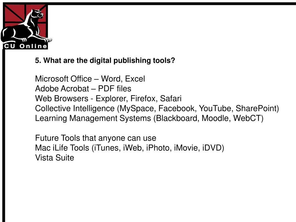 5. What are the digital publishing tools?