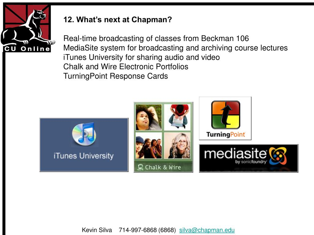 12. What's next at Chapman?