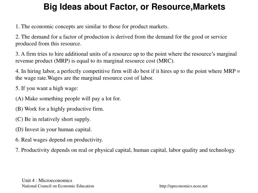 Big Ideas about Factor, or Resource,Markets