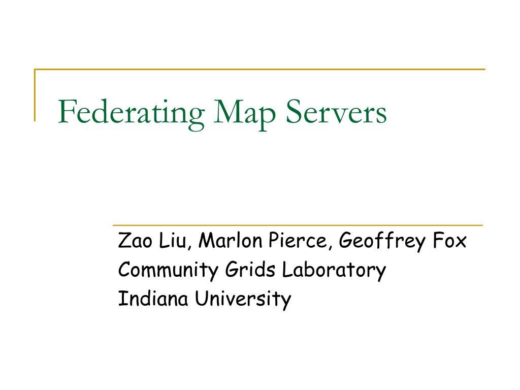 Federating Map Servers