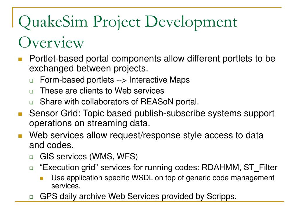 QuakeSim Project Development Overview