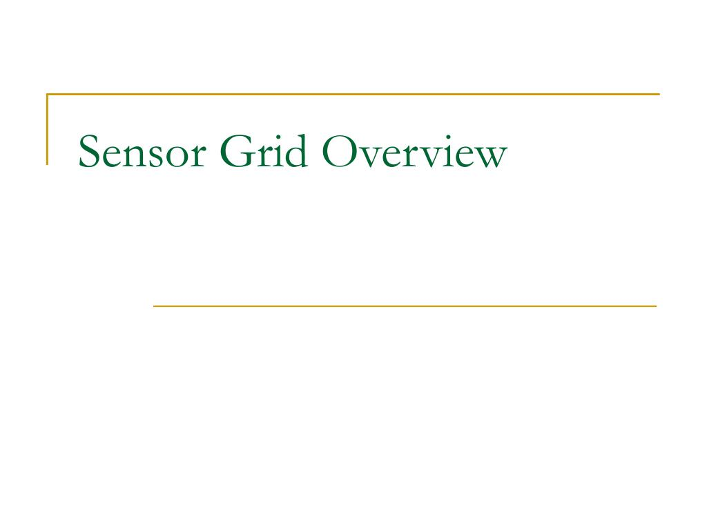Sensor Grid Overview