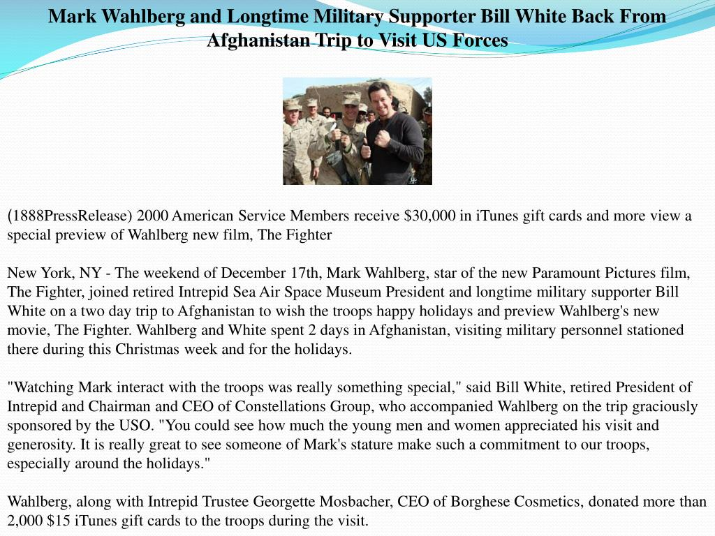 Mark Wahlberg and Longtime Military Supporter Bill White Back From Afghanistan Trip to Visit US Forces