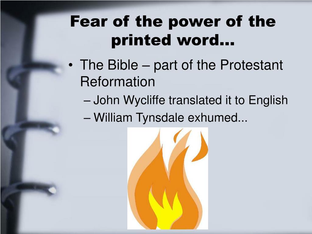 Fear of the power of the printed word…