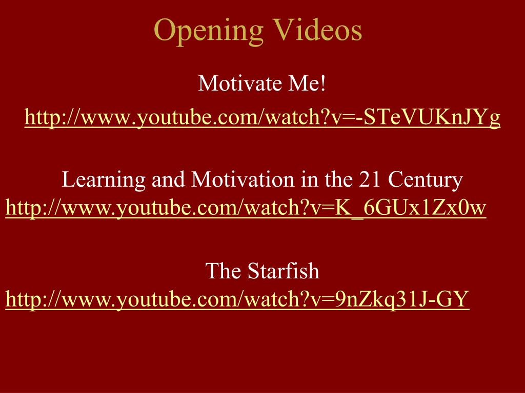 Opening Videos