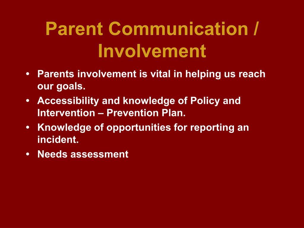 Parent Communication / Involvement