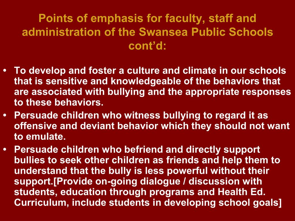 Points of emphasis for faculty, staff and administration of the Swansea Public Schools cont'd:
