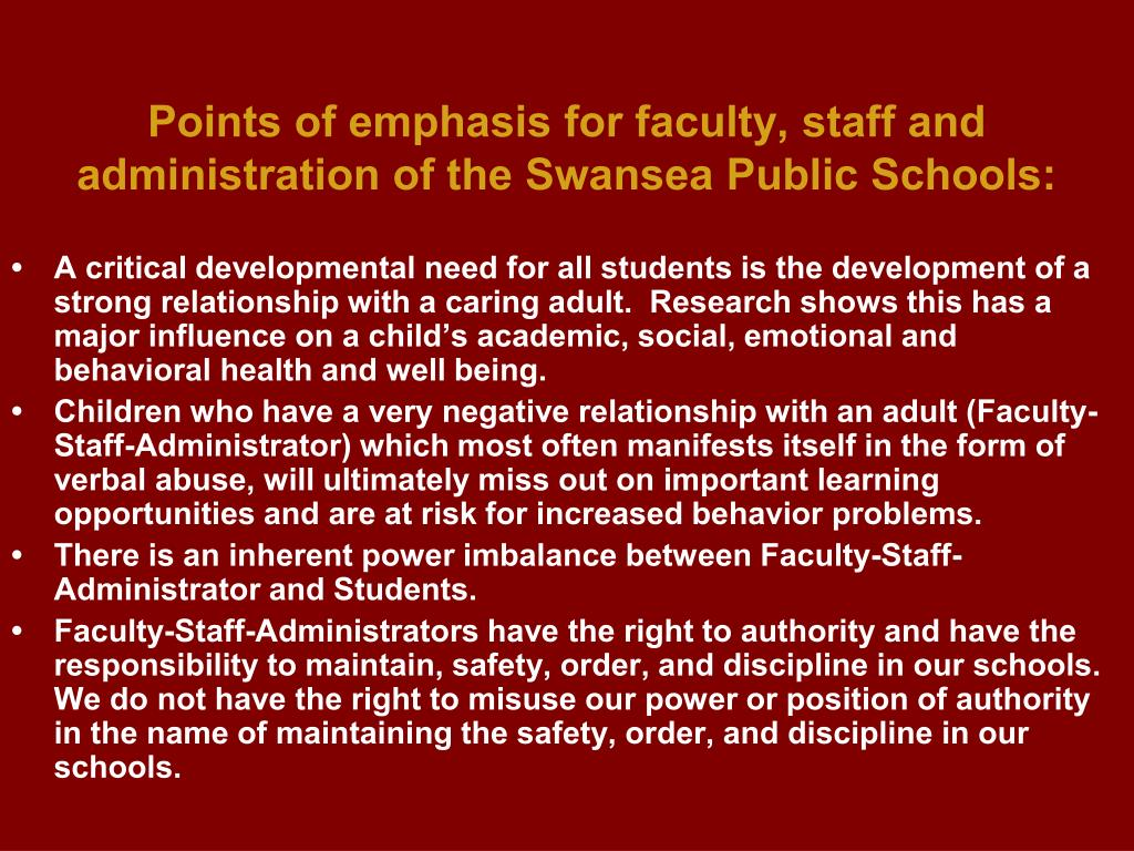 Points of emphasis for faculty, staff and administration of the Swansea Public Schools: