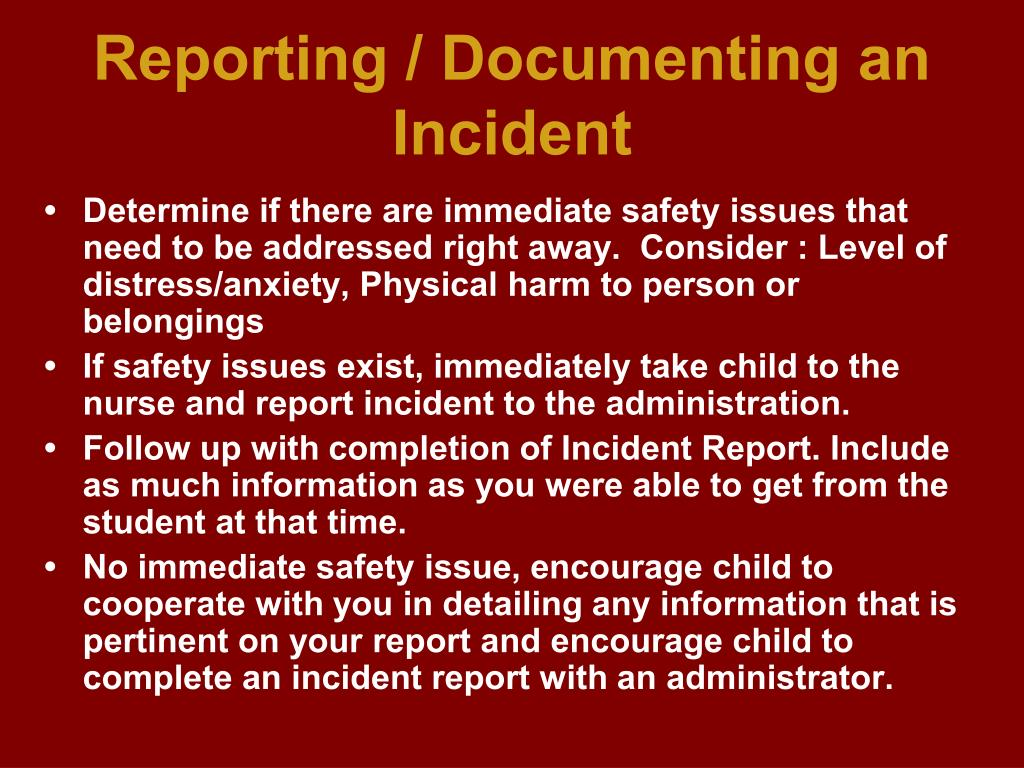 Reporting / Documenting an Incident