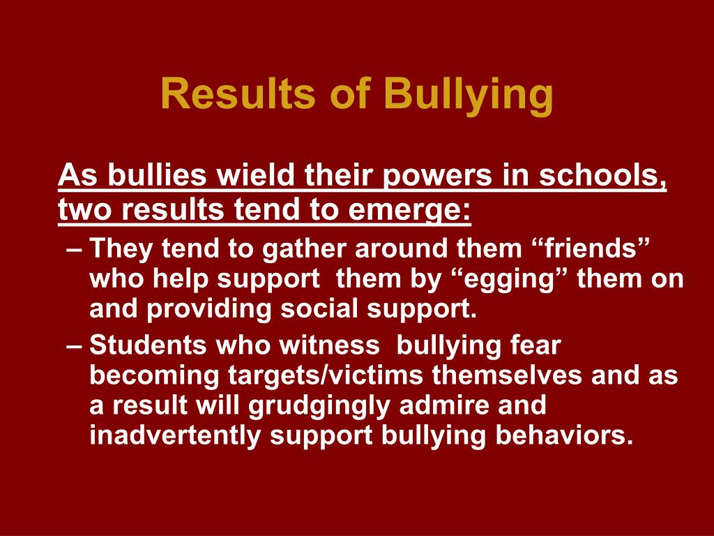 Results of Bullying