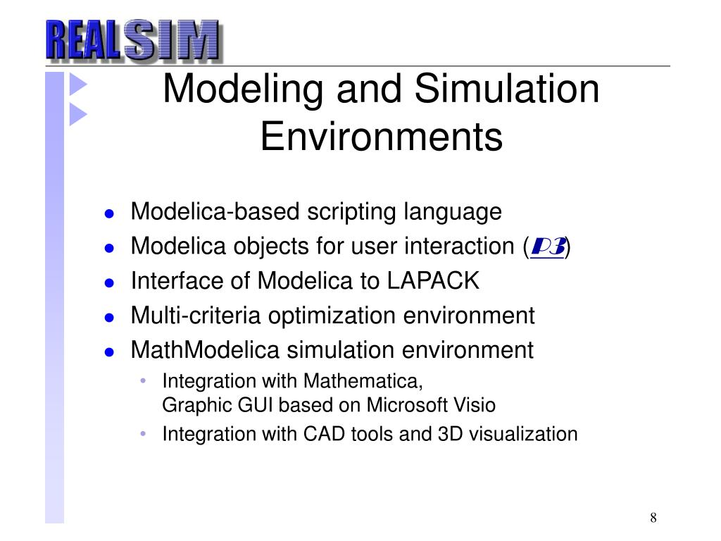 Modeling and Simulation Environments