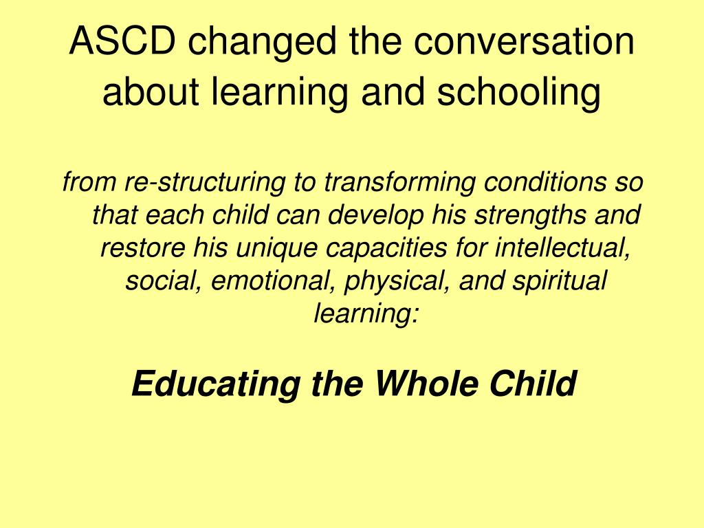 ASCD changed the conversation about learning and schooling
