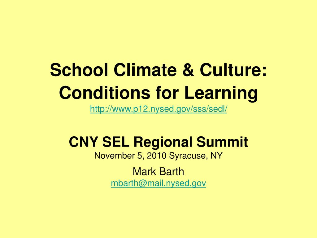 School Climate & Culture: Conditions for Learning