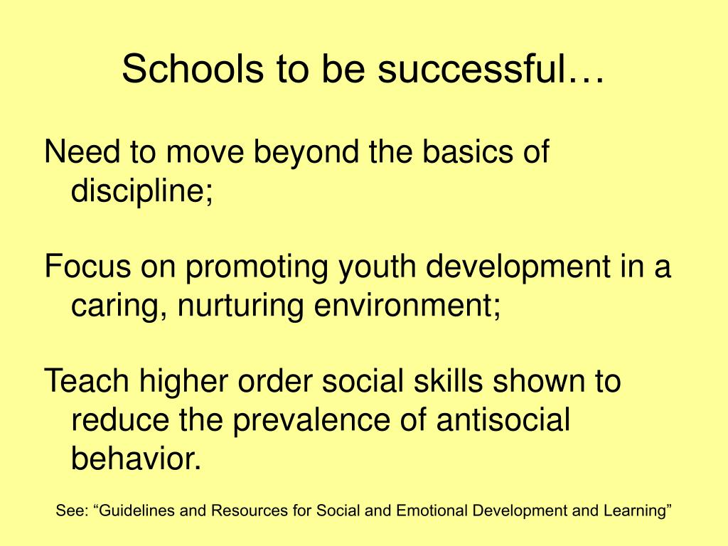 Schools to be successful…