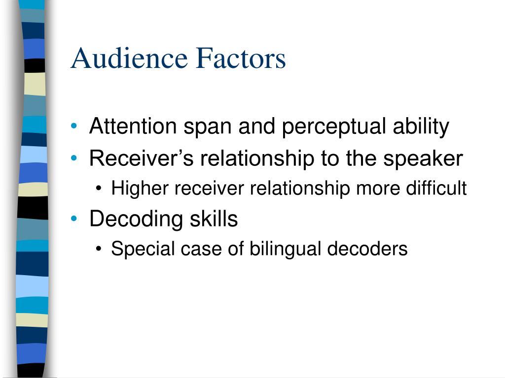 Audience Factors