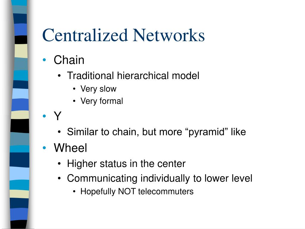 Centralized Networks